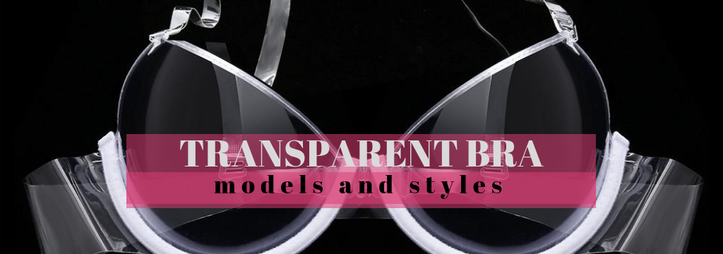 transparent-bra-models-and-styles