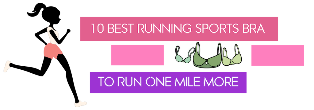 10 Best Running Sports Bra to Run One Mile More