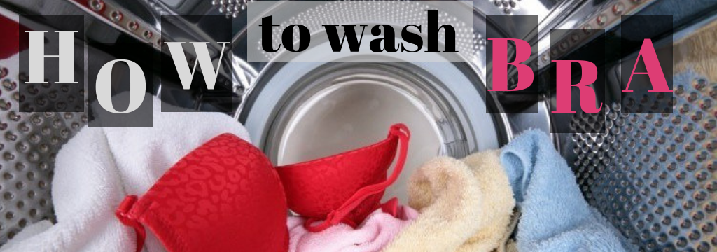how to wash bras