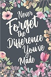 Personalized Notebook Never Forget the Difference You've Made