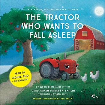 The Tractor Who Wants to Fall Asleep